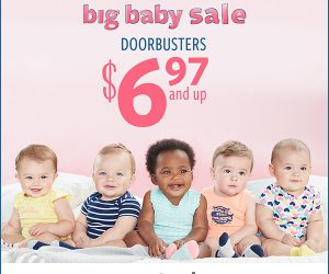 Carter's Semi-Annual Big Baby Sale Doorbusters $6.97 & Up