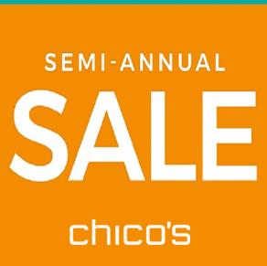 Chico's – Semi Annual Sale!